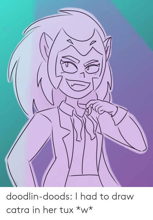 Tumblr, Blog, and Her: doodlin-doods:  I had to draw catra in her tux *w*