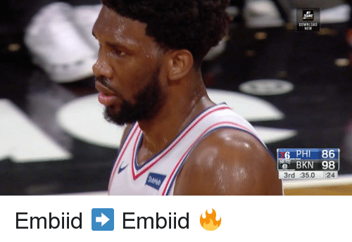 Download, Phi, and Now: DOWNLOAD  NOW  PHI 86  e BKN 98  3rd :35.0 :24 Embiid ➡️ Embiid 🔥