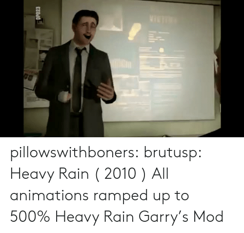 Target, Tumblr, and Blog: DPO23 pillowswithboners: brutusp:  Heavy Rain  ( 2010 )  All animations ramped up to 500%  Heavy Rain Garry's Mod