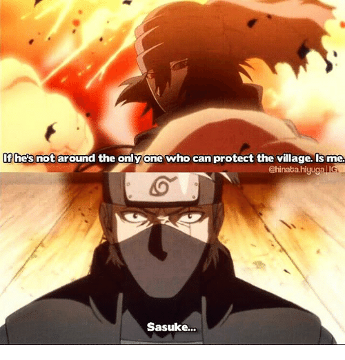 The Villager: DR  If he's not around the onlyonewho can protect the village. Is me.  @hinatahiyug  Sasuke...