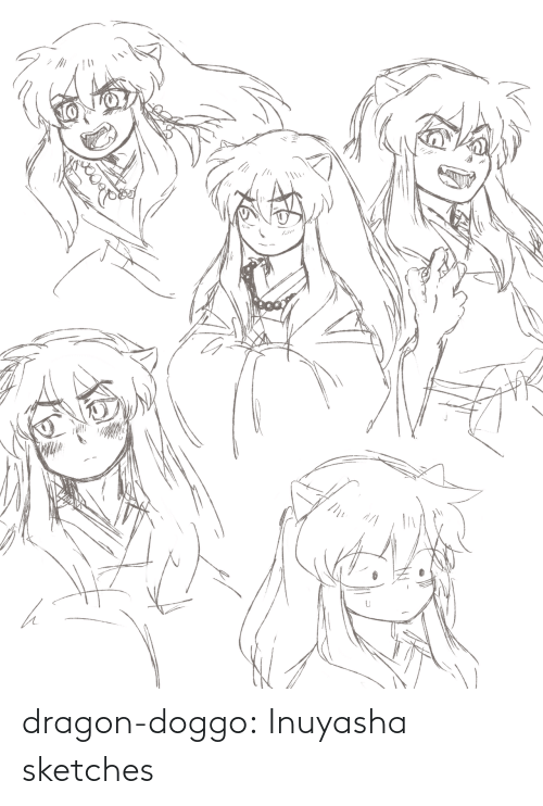 dragon: dragon-doggo:  Inuyasha sketches