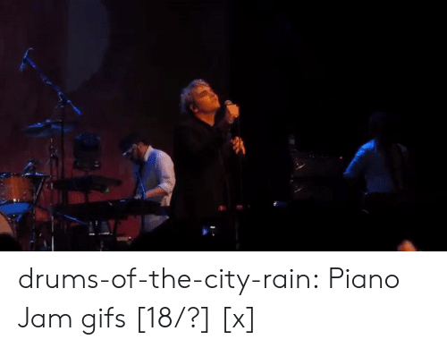 Tumblr, youtube.com, and Blog: drums-of-the-city-rain: Piano Jam gifs [18/?] [x]
