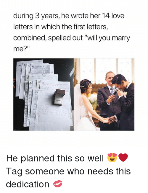 """will you marry me: during 3 years, he wrote her 14 love  letters in which the first letters,  combined, spelled out """"will you marry  me?"""" He planned this so well 😍❤️ Tag someone who needs this dedication 💋"""
