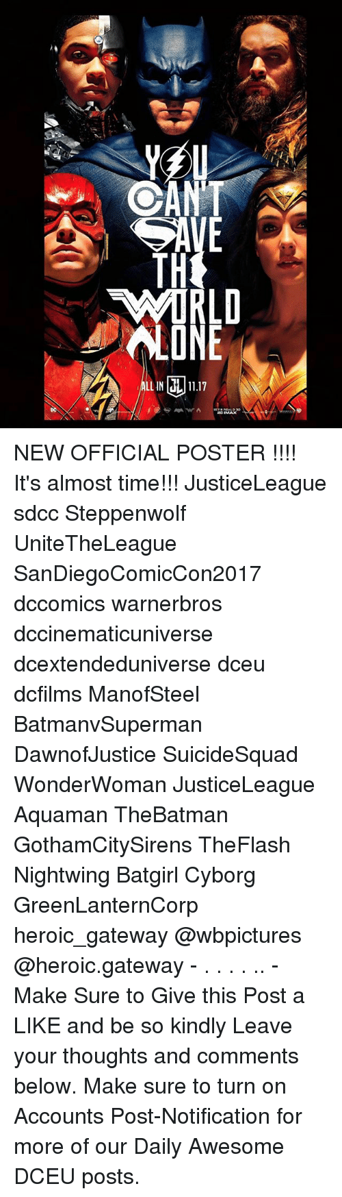 Memes, Gateway, and Time: E LE NEW OFFICIAL POSTER !!!! It's almost time!!! JusticeLeague sdcc Steppenwolf UniteTheLeague SanDiegoComicCon2017 dccomics warnerbros dccinematicuniverse dcextendeduniverse dceu dcfilms ManofSteel BatmanvSuperman DawnofJustice SuicideSquad WonderWoman JusticeLeague Aquaman TheBatman GothamCitySirens TheFlash Nightwing Batgirl Cyborg GreenLanternCorp heroic_gateway @wbpictures @heroic.gateway - . . . . .. -Make Sure to Give this Post a LIKE and be so kindly Leave your thoughts and comments below. Make sure to turn on Accounts Post-Notification for more of our Daily Awesome DCEU posts.