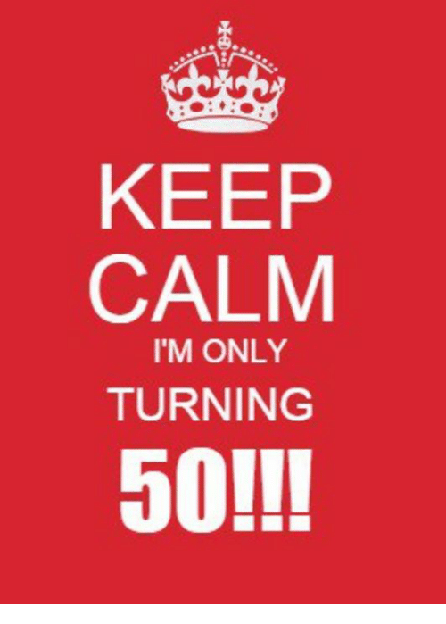 Funny Memes For Turning 50 : Es keep calm i m only turning meme on conservative