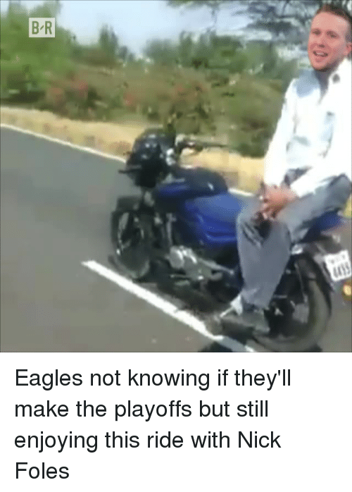 Philadelphia Eagles, Nick, and Nick Foles: Eagles not knowing if they'll make the playoffs but still enjoying this ride with Nick Foles