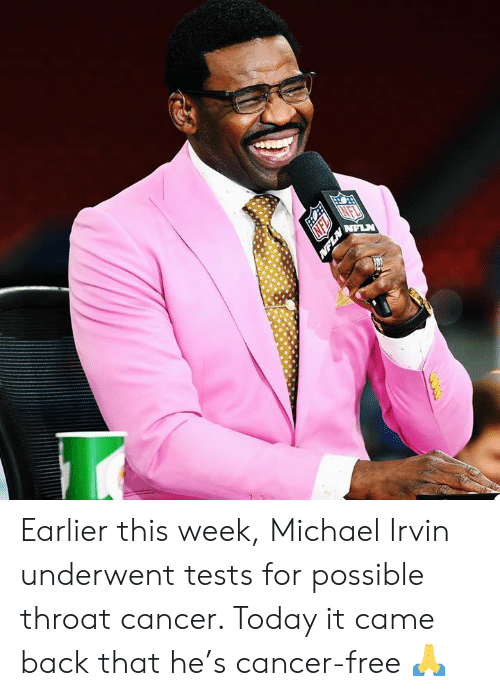Cancer, Free, and Michael: Earlier this week, Michael Irvin underwent tests for possible throat cancer. Today it came back that he's cancer-free 🙏