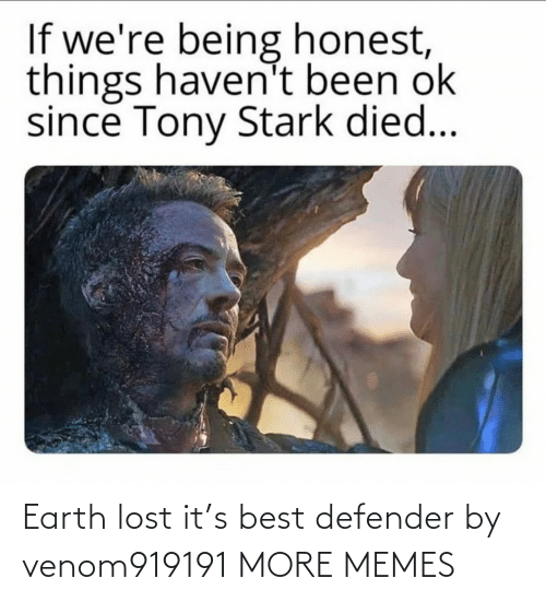 Lost: Earth lost it's best defender by venom919191 MORE MEMES