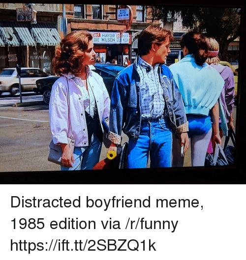 Funny, Meme, and Boyfriend: eCt  DUSTRI  NO  KEEP  UT Distracted boyfriend meme, 1985 edition via /r/funny https://ift.tt/2SBZQ1k