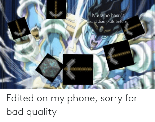 Phone: Edited on my phone, sorry for bad quality