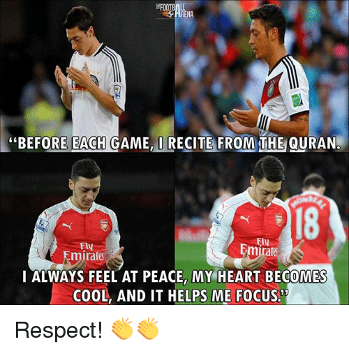 "Memes, Respect, and Cool: EFOO  ""BEFORE EACH GAME, RECITE FROM THE QURAN.  18  FLy  Emirate  mit  rate  I ALWAYS FEEL AT PEACE, MY HEART BECOMES  COOL, AND IT HELPS ME FOCUS Respect! 👏👏"