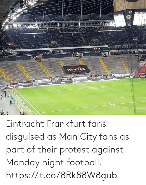 Protest: Eintracht Frankfurt fans disguised as Man City fans as part of their protest against Monday night football. https://t.co/8Rk88W8gub