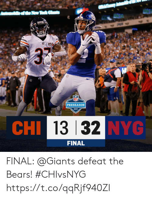 Memes, Bears, and Giants: ek Clats  Amhtea  3  PRESEASON  2019  CHI 13 32 NYG  FINAL FINAL: @Giants defeat the Bears! #CHIvsNYG https://t.co/qqRjf940ZI