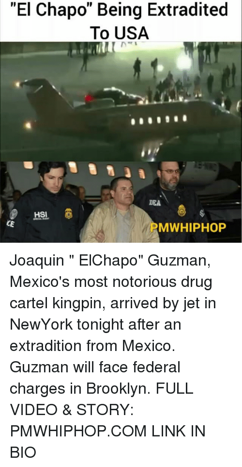 """drug cartel: """"El Chapom Being Extradited  To USA  HSI  CE  MWHIPHOP Joaquin """" ElChapo"""" Guzman, Mexico's most notorious drug cartel kingpin, arrived by jet in NewYork tonight after an extradition from Mexico. Guzman will face federal charges in Brooklyn. FULL VIDEO & STORY: PMWHIPHOP.COM LINK IN BIO"""