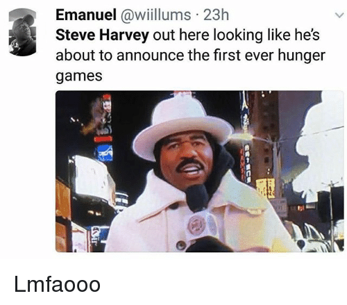 Funny, The Hunger Games, and Steve Harvey: Emanuel @wiillums 23h  Steve Harvey out here looking like hes  about to announce the first ever hunger  games Lmfaooo