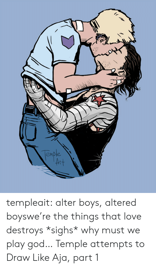 God, Love, and Target: emble templeait:  alter boys, altered boyswe're the things that love destroys *sighs* why must we play god… Temple attempts to Draw Like Aja, part 1