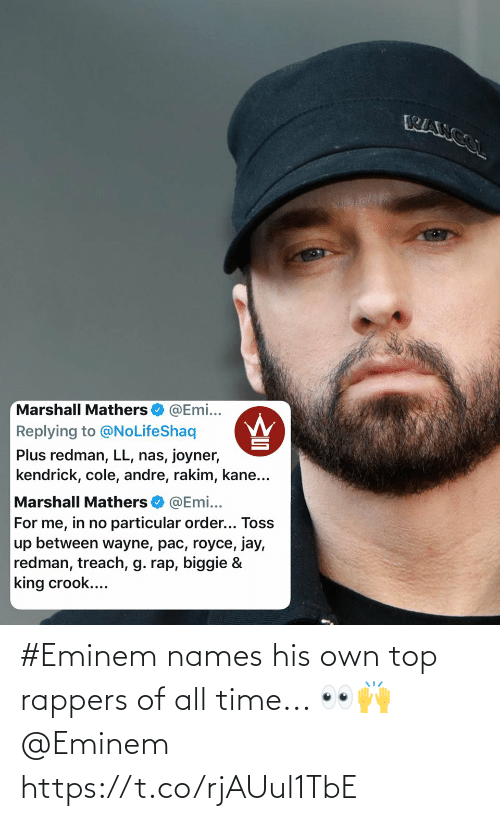 His: #Eminem names his own top rappers of all time... 👀🙌 @Eminem https://t.co/rjAUul1TbE