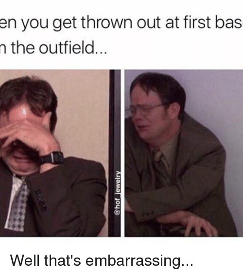 Memes, 🤖, and The Outfield: en you get thrown out at first bas  n the outfield... Well that's embarrassing...