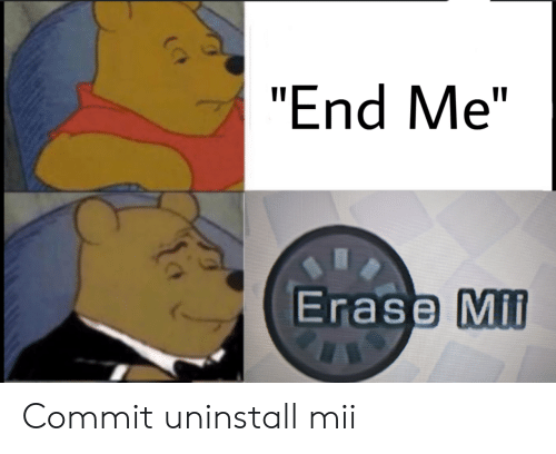 "mil: ""End Me""  Erase Mil Commit uninstall mii"
