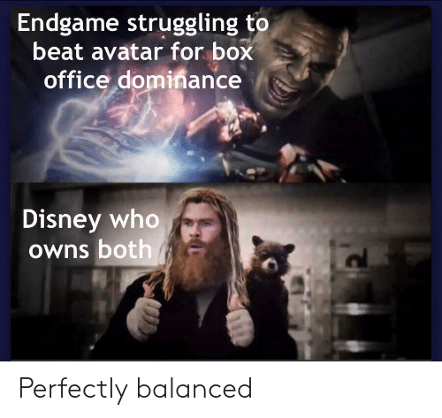 Box Office: Endgame struggling to  beat avatar for box  office dominance  Disney who  Owns both Perfectly balanced