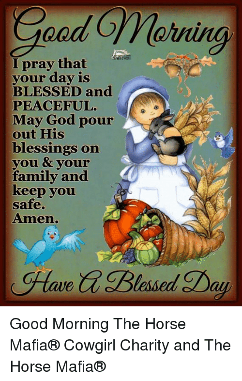Ening I Pray That Eden Your Day Is Blessed And Peaceful May God Pour