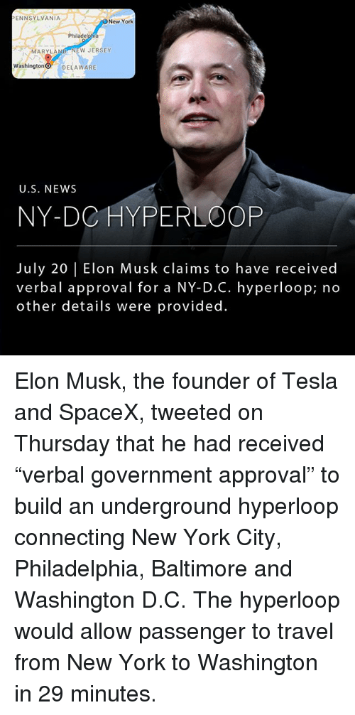 """Memes, New York, and News: ENNSYLVANIA  New York  Philadelphia  MARYLAND NEW JERSEY  Washington O DELAWARE  U.S. NEWS  NY-DC HYPERLOOP  July 20 