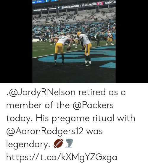 Atlanta Falcons, Carolina Panthers, and Memes: epal pep  SUNDAY, DE  CAROLINA PANTHERS AT ATLANTA FALCONS  PANTNERS 2017 SCHEDULE  EAR SEASO .@JordyRNelson retired as a member of the @Packers today.  His pregame ritual with @AaronRodgers12 was legendary. 🏈🌪 https://t.co/kXMgYZGxga