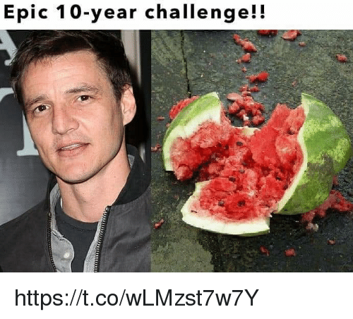 Memes, 🤖, and Epic: Epic 10-year challenge!! https://t.co/wLMzst7w7Y