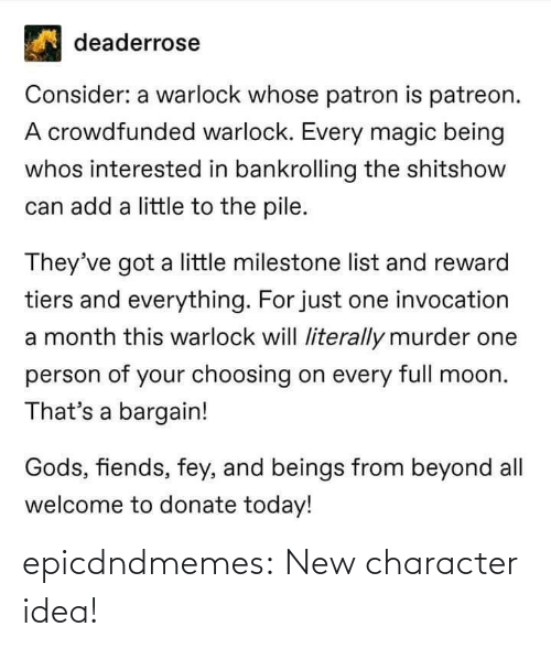 idea: epicdndmemes:  New character idea!