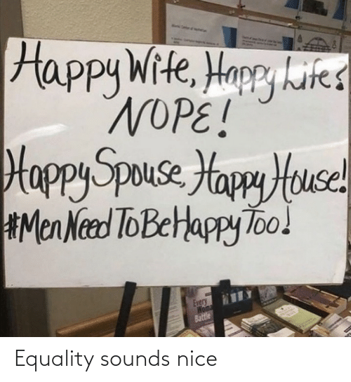 Nice: Equality sounds nice