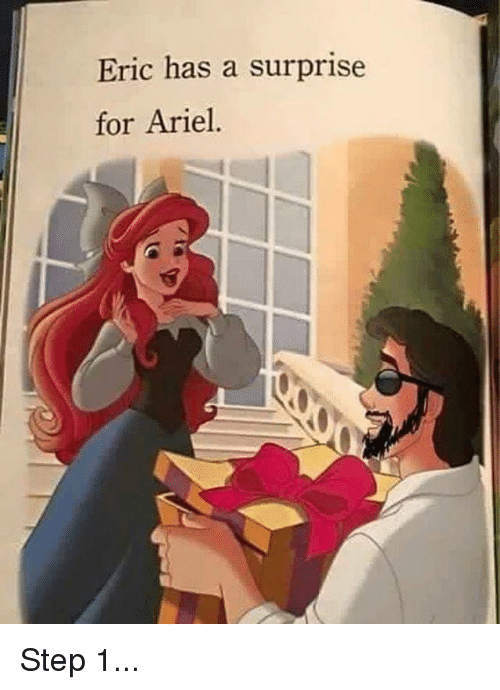 Ariel, Funny, and Box: Eric has a surprise  for Ariel. Step 1...