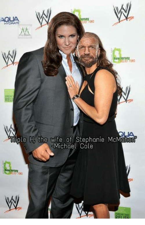 World Wrestling Entertainment, Michael, and Stephanie McMahon: ersey  HYDRATE  E FUN  UND  ple H the wife of Stephanie McMahon  Michael Cole  FUF