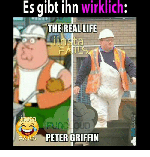 Life, Memes, and Peter Griffin: Es gibt ihn wirklich  THE REAL LIFE  PETER GRIFFIN