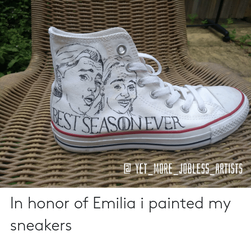 Sneakers, Est, and Emilia: EST SEASONEVER  ARTISTS  YET_MORE JOBLESS In honor of Emilia i painted my sneakers