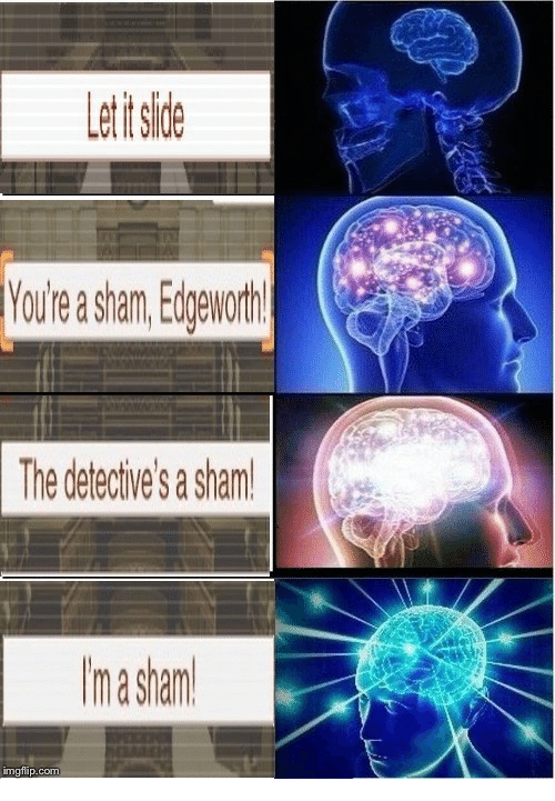 Com, Sham, and Imgflip: et t sie  You're a sham. Edoeworth!  The detective's a sham!  im a sham  imgflip.com