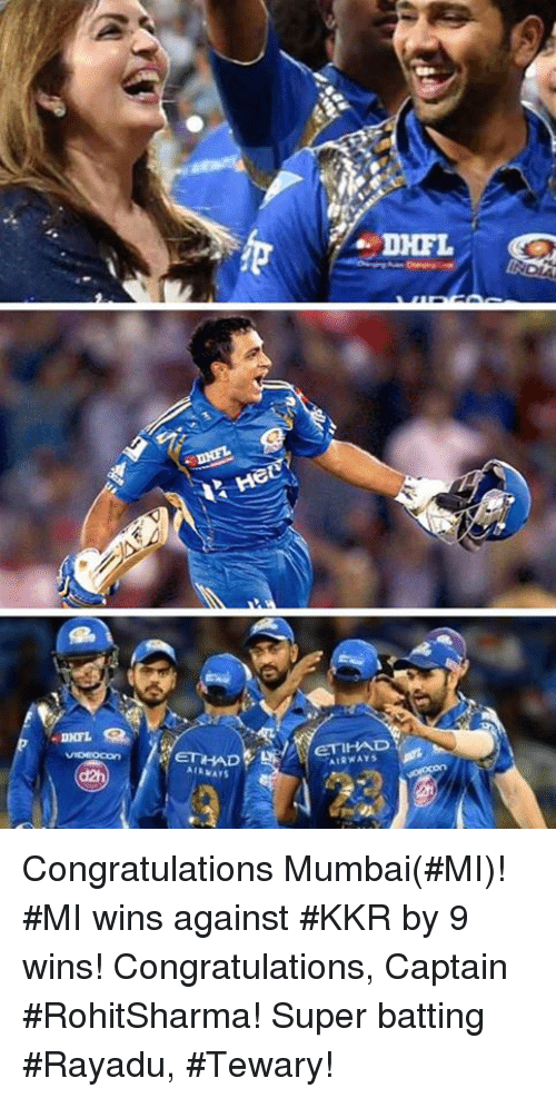 Memes, Congratulations, and 🤖: ETHAD  AIRWAYS Congratulations Mumbai(#MI)! #MI wins against #KKR by 9 wins! Congratulations, Captain  #RohitSharma! Super batting #Rayadu, #Tewary!