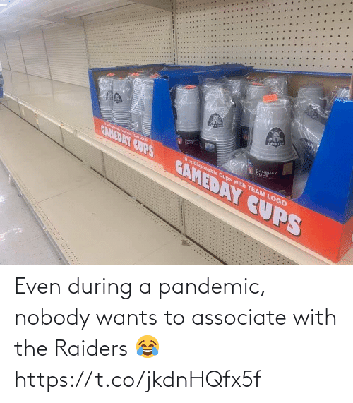 During: Even during a pandemic, nobody wants to associate with the Raiders 😂 https://t.co/jkdnHQfx5f