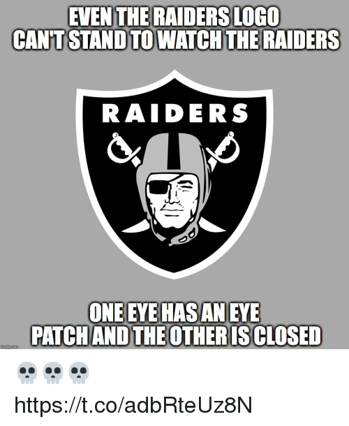 Football, Nfl, and Sports: EVEN THE RAIDERS LOGO  CAN'T STAND TO WATCH THE RAIDERS  RAIDERS  ONE EYE HAS AN EYE  PATCHAND THE OTHERIS CLOSED 💀💀💀 https://t.co/adbRteUz8N