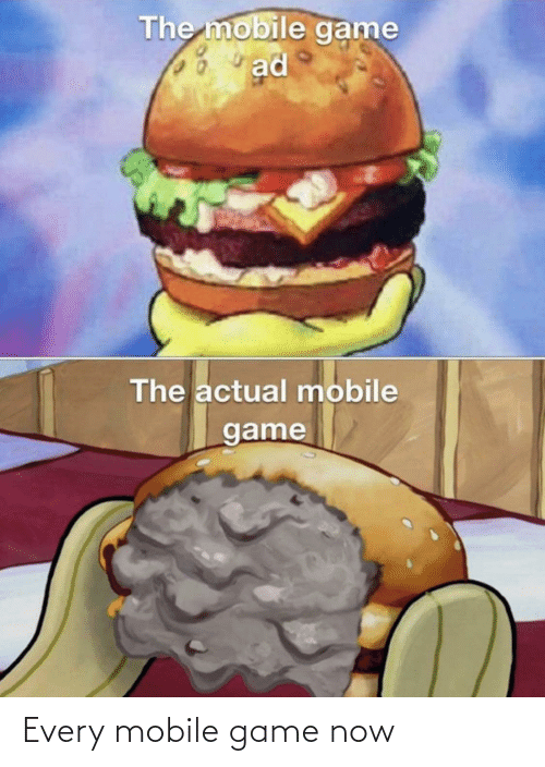 Mobile: Every mobile game now