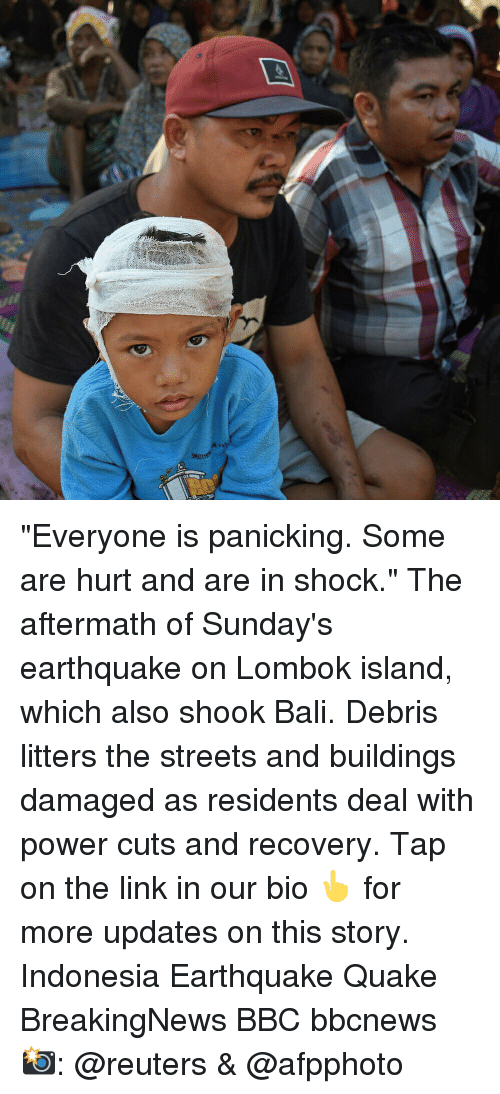 "Memes, Streets, and Bali: ""Everyone is panicking. Some are hurt and are in shock."" The aftermath of Sunday's earthquake on Lombok island, which also shook Bali. Debris litters the streets and buildings damaged as residents deal with power cuts and recovery. Tap on the link in our bio 👆 for more updates on this story. Indonesia Earthquake Quake BreakingNews BBC bbcnews 📸: @reuters & @afpphoto"