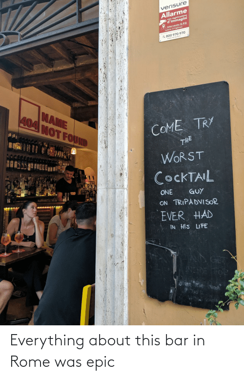 Rome: Everything about this bar in Rome was epic