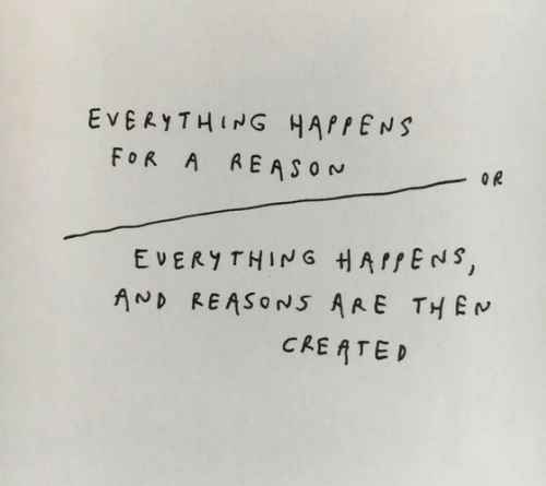 Them, Thing, and For: EVERYTHING HAPPENS  FOR A AEASON  OR  EVERY THING HAPPENS,  AND REASONS ARE THEM  CRE ATED