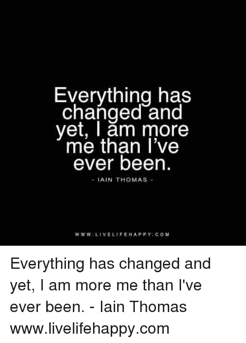 everything has changed [verse] / f# d#m b all i knew this morning when i woke c# is i know something now, know something now i didn't before f# d#m b and all i've seen since 18 hours ago is green eyes and freckle.