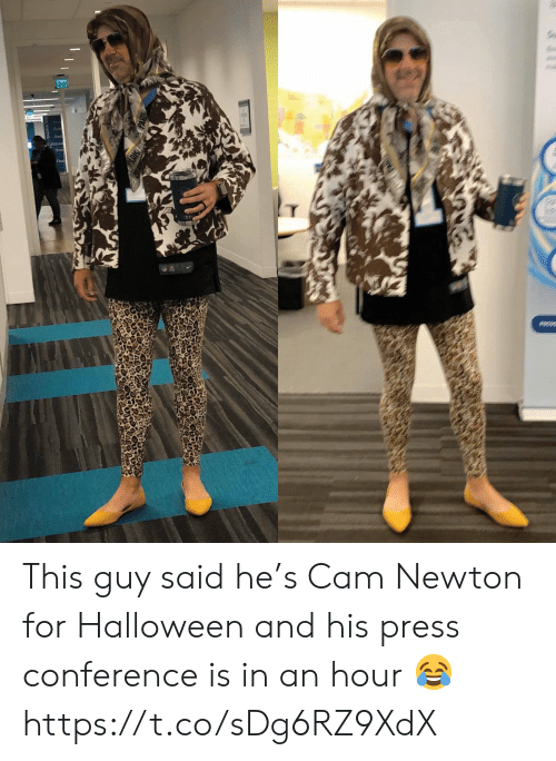 Conference: Ex  Cabe This guy said he's Cam Newton for Halloween and his press conference is in an hour 😂 https://t.co/sDg6RZ9XdX