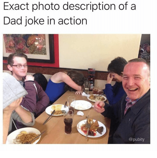 Dad, Dank, and 🤖: Exact photo description of a  Dad joke in action  @pubity