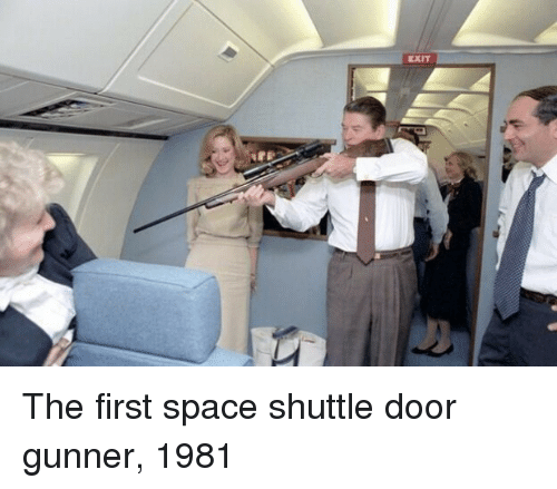Space, Space Shuttle, and Shuttle: EXIT The first space shuttle door gunner, 1981