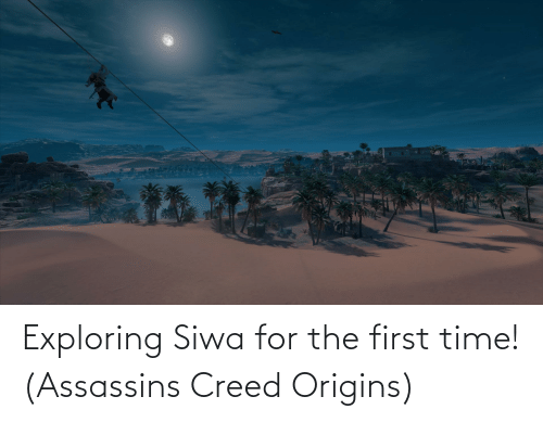 The First: Exploring Siwa for the first time! (Assassins Creed Origins)