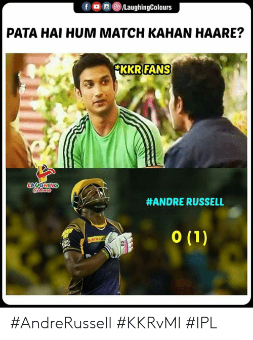 Match, Indianpeoplefacebook, and Ipl: f  回(8)/LaughingColours  。  PATA HAI HUM MATCH KAHAN HAARE?  FANS  KKR  #ANDRE RUSSELL #AndreRussell #KKRvMI #IPL
