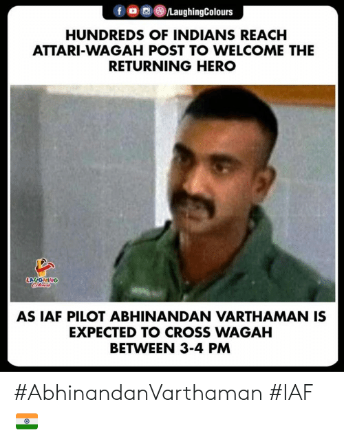 Cross, Indianpeoplefacebook, and Hero: f , (8)/LaughingColours  HUNDREDS OF INDIANS REACH  ATTARI-WAGAH POST TO WELCOME THE  RETURNING HERO  LAUGHING  AS IAF PILOT ABHINANDAN VARTHAMAN IS  EXPECTED TO CROSS WAGAH  BETWEEN 3-4 PM #AbhinandanVarthaman  #IAF 🇮🇳