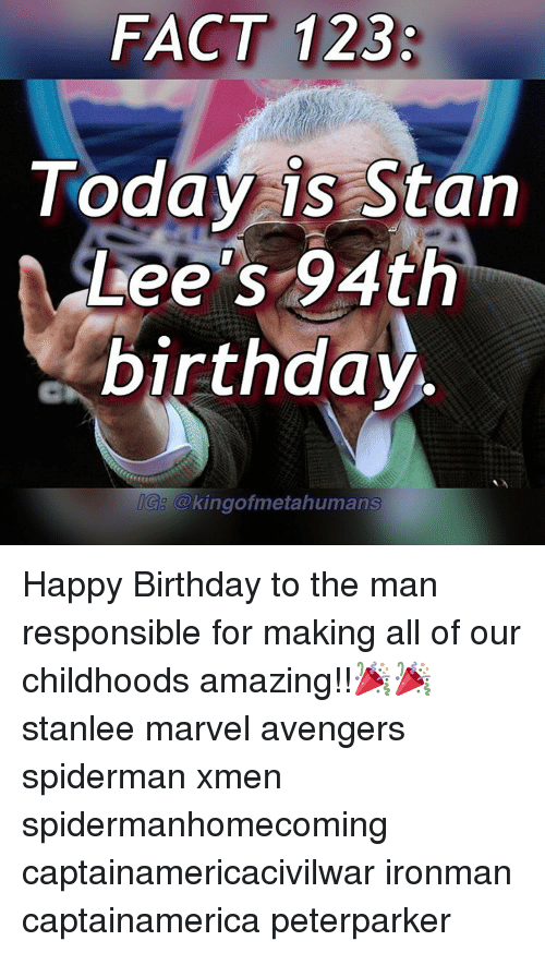Memes SpiderMan And Stan FACT 123 Today Is Lees 94th Birthday